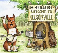 The Hollow Trees - Welcome to Nelsonville - Cover - 200