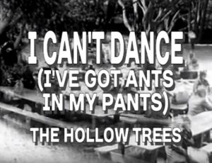 I Can't Dance (I've Got Ants in My Pants)