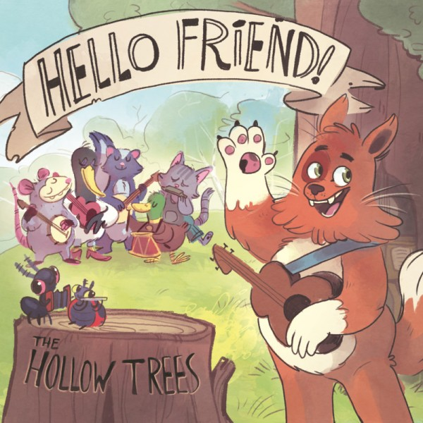 The Hollow Trees - Hello Friend!